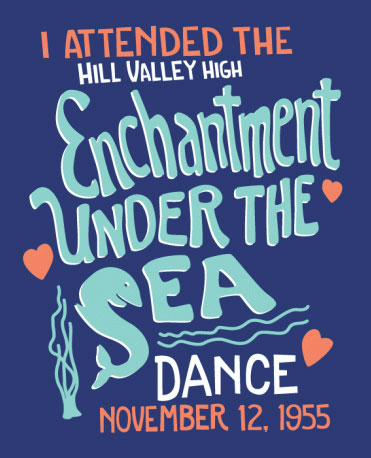 Back to the Future - Enchantment Under the Sea Dance t-shirt