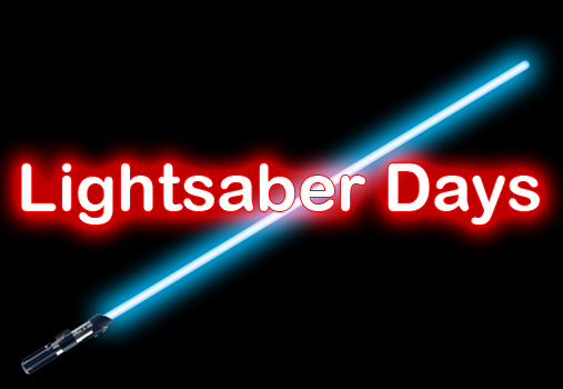 Lightsaber Days at ONCE UPON A GEEK
