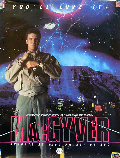 MacGyver promotional poster