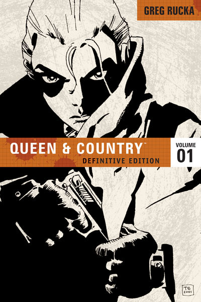 Queen & Country Definitive Edition Volume 1