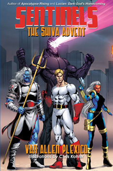 Sentinels: The Shiva Advent by Van Plexico