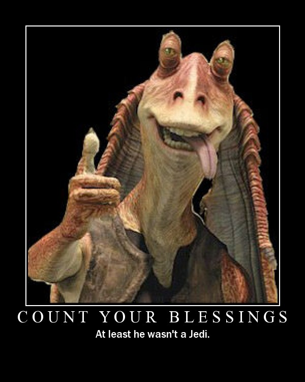 Star Wars Motivational Poster Jar Jar Binks